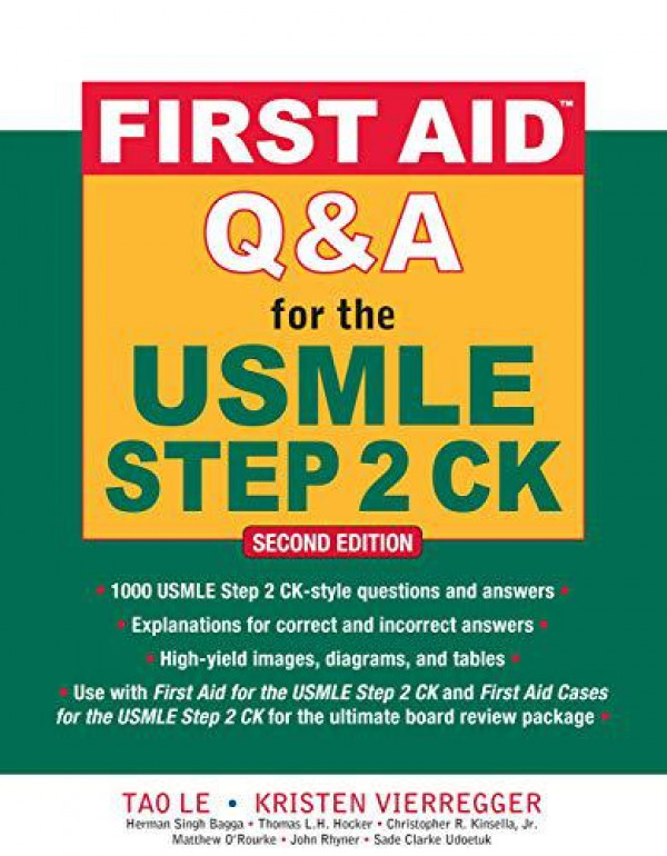 First Aid Q&A for the USMLE Step 2 CK, Second Edition (A & L REVIEW) By Le, Tao