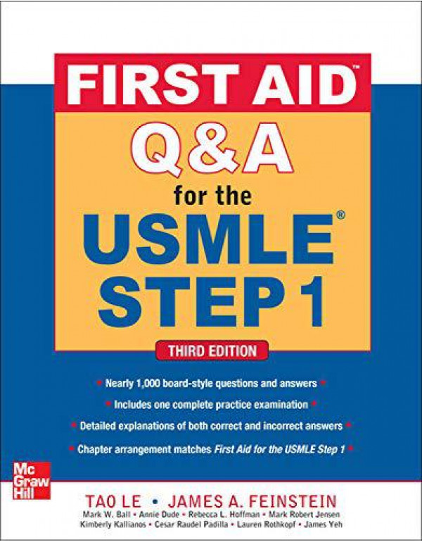 First Aid Q&A for the USMLE Step 1, Third Edition (First Aid USMLE) By Le, Tao