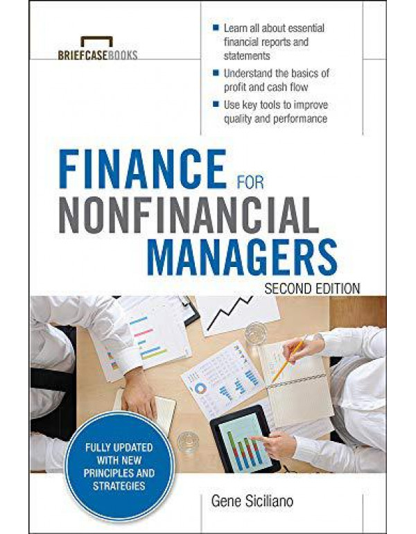 Finance for Nonfinancial Managers, Second Edition (Briefcase Books Series) (BUSINESS BOOKS) By Siciliano, Gene