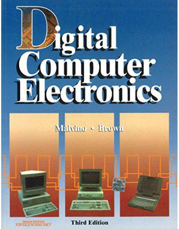Digital Computer Electronics | 3rd Edition By Malvino, Albert