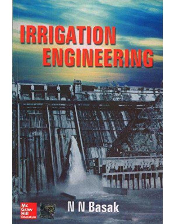Irrigation Engineering By Basak, N N