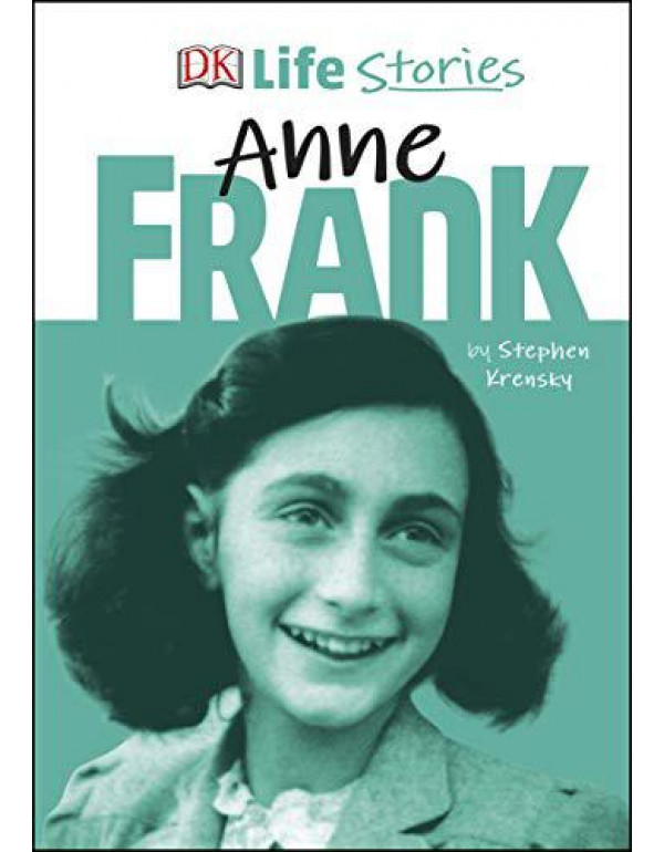 DK Life Stories Anne Frank By Krensky, Stephen