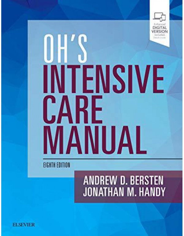 Oh's Intensive Care Manual: Expert Consult: Online and Print By Handy BSc MBBS FRCA EDIC FFICM, Jonathan