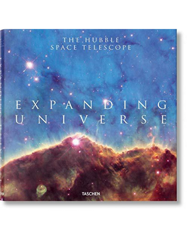 Expanding Universe. The Hubble Space Telescope By Bolden, Charles F.