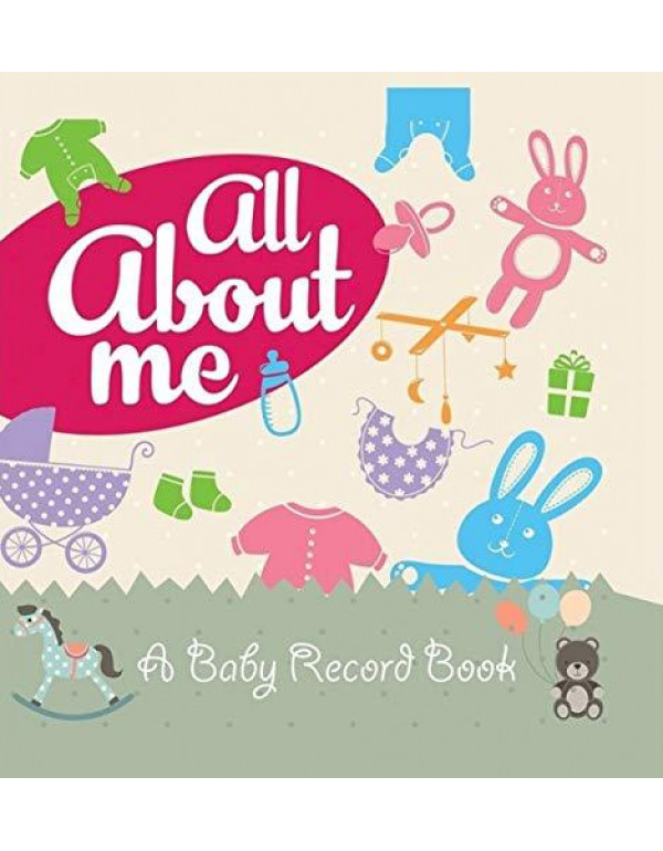 All About Me (Baby Record Books Series) By Pegasus