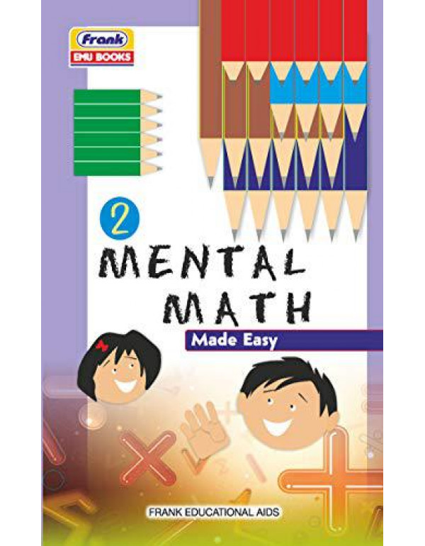 Frank EMU Books Mental Math Made Easy for Class 2 Practice Workbook (Age 6 Years and Above) By P K Jain