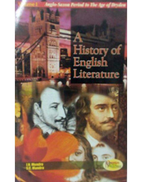A History of English Literature Vol. 1 By J N Mundra