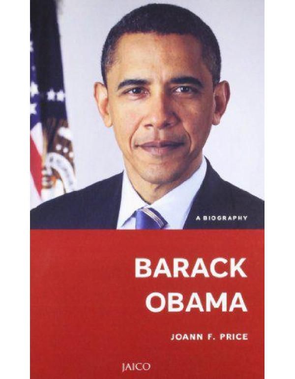 Barack Obama: A Biography By Joann F. Price