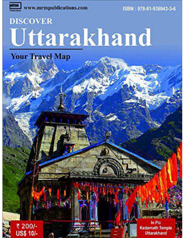 Discover Uttarakhand - A Travel Map By MRM Publications