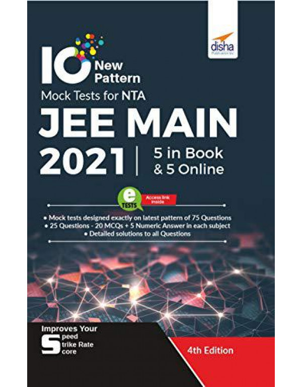 10 NTA JEE Main New Pattern Mock Tests - 5 Online + 5 in Book (75 Question per Test) 4th Edition By Disha Experts