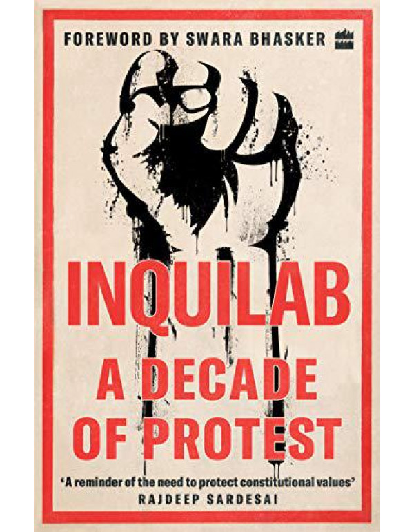 Inquilab: A Decade of Protest By No Author