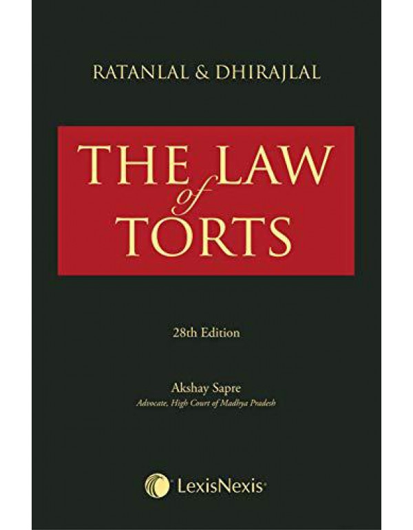 Ratanlal & Dhirajlal's The Law of Torts By Ratanlal