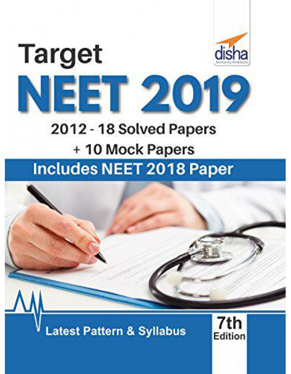 Target NEET UG 2019 (2012-18 Solved Papers + 10 Mock Papers) (Old Edition) By Disha Experts