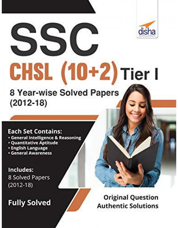 SSC - CHSL (10+2) Tier I - 8 Year-wise Solved Papers (2012-18) By Disha Experts