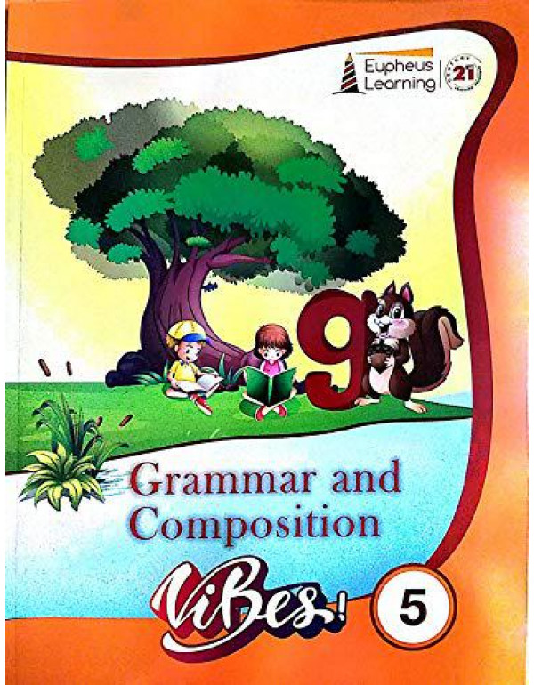 Eupheus Learning Grammar and Composition Vibes Class 5 By Eupheus Learning