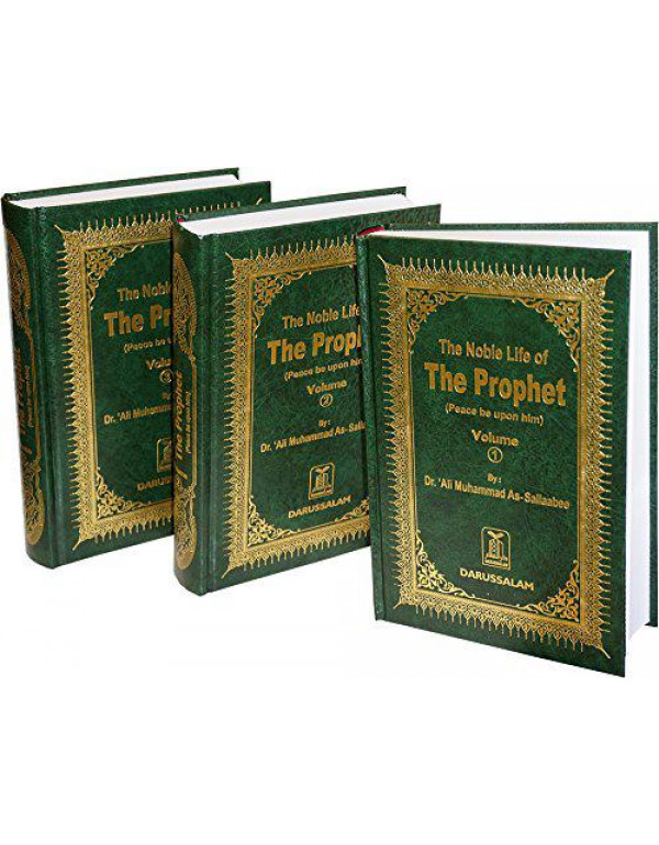 Noble Life of the Prophet (3 Vols.) By 'Ali Muhammad As-Sallaabee