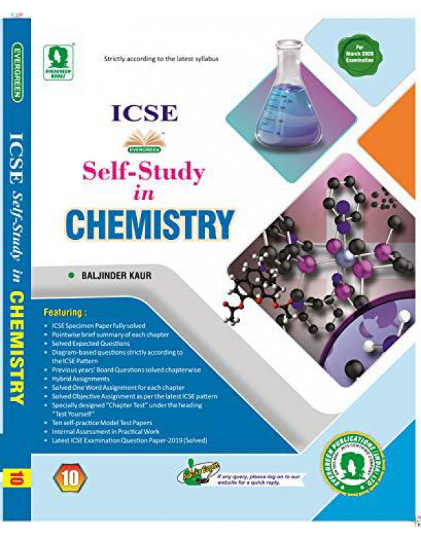 Evergreen ICSE Self Study in Chemistry : For March 2020 Examination (Class 10) By Baljinder Kaur