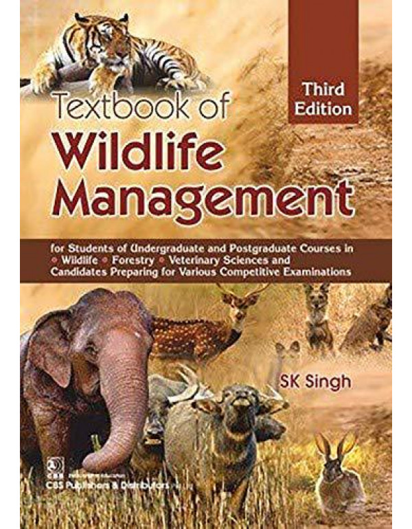 TEXTBOOK OF WILDLIFE MANAGEMENT 3ED (PB 2020) By SINGH S K