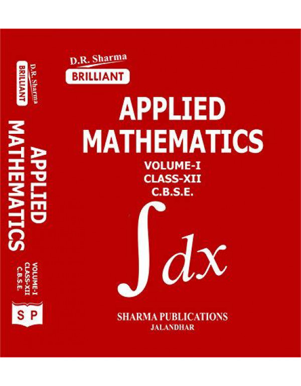 BRILLIANT HELPBOOK OF APPLIED MATHEMATICS FOR CLASS XII (CODE 241) By D. R. SHARMA