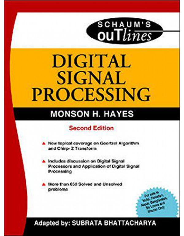 DIGITAL SIGNAL PROCESSING: Second Edition By Hayes, Monson