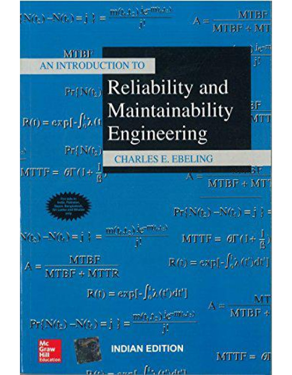 AN INTRODUCTION TO RELIABILITY AND MAINTAINABILITY ENGINEERING By Ebeling, Charles