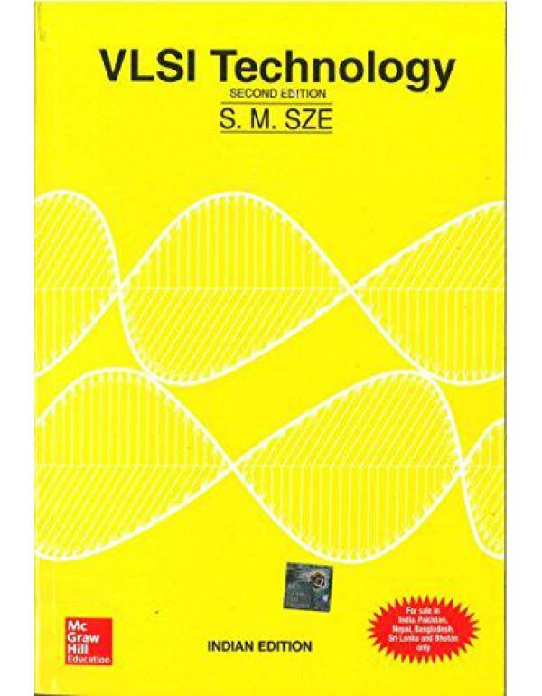 VLSI TECHNOLOGY By Sze, Simon