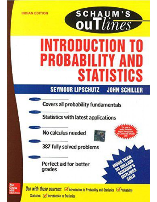Schaum's Outline: Introduction to Probability and Statistics By Lipschutz, Seymour