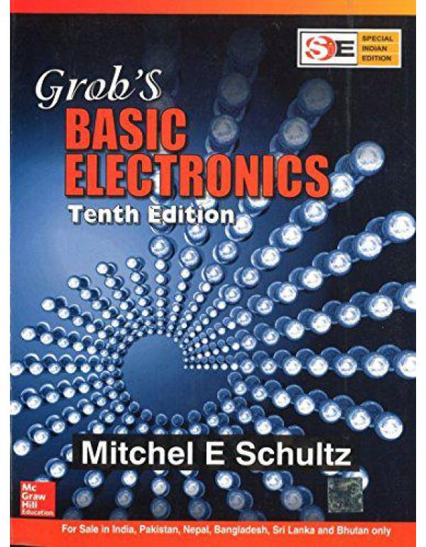 GROB' S BASIC ELECTRONICS (SIE) By Schultz, Mitchel