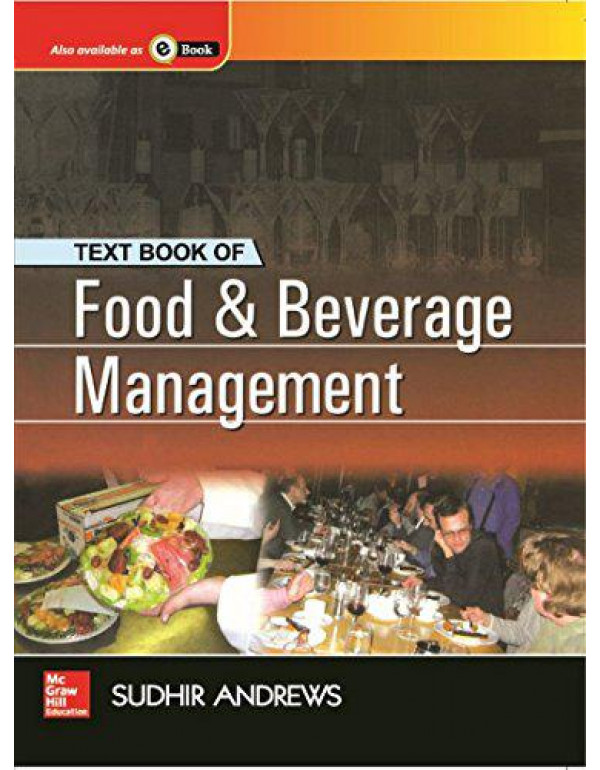 Food and Beverage Management By Andrews, Sudhir