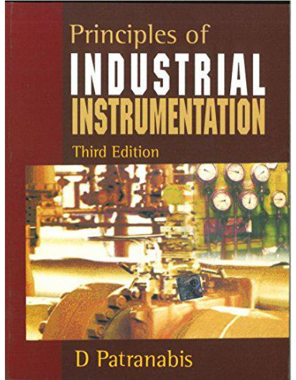 Principal Of Industrial Instrumentation By Patranabis, D