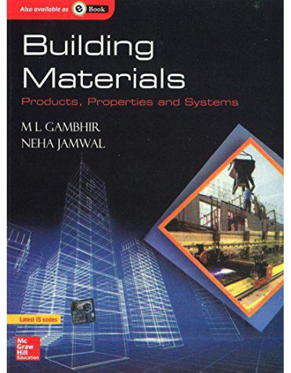 Building Materials Products, Properties and Systems By Gambhir, M.