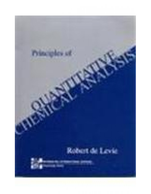 Principles of Quantitative Chemical Analysis (McGraw-Hill International Editions Series) By Levie, Robert de