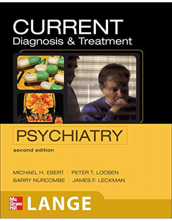CURRENT Diagnosis & Treatment Psychiatry, Second Edition (LANGE CURRENT Series) By Ebert, Michael H.