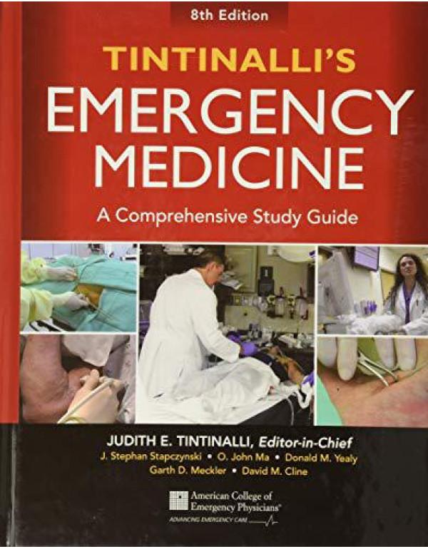 Tintinalli's Emergency Medicine: A Comprehensive Study Guide, 8th edition By Tintinalli, Judith