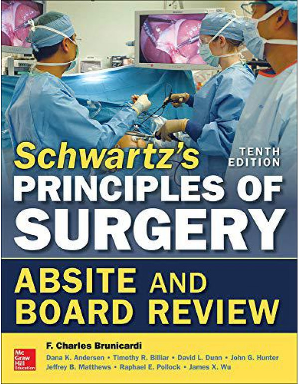 Schwartz's Principles of Surgery ABSITE and Board Review, 10/e By Brunicardi, F.