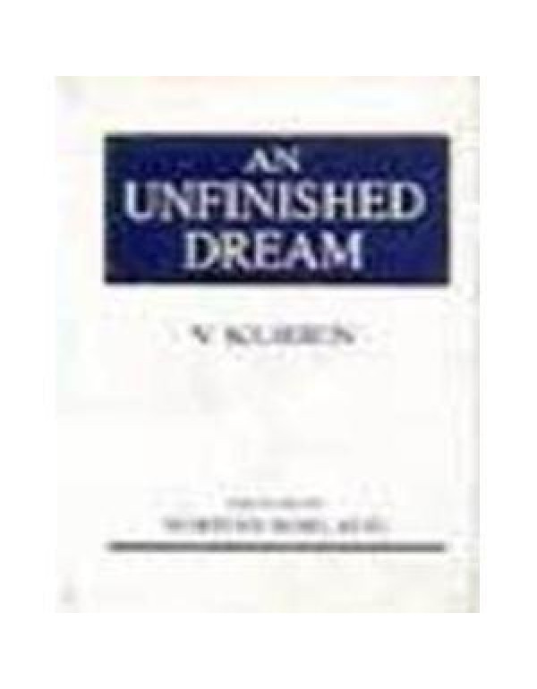 An Unfinished Dream By Kurien, V.