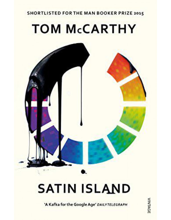 Satin Island (Shortlisted for Man Booker) By McCarthy, Tom