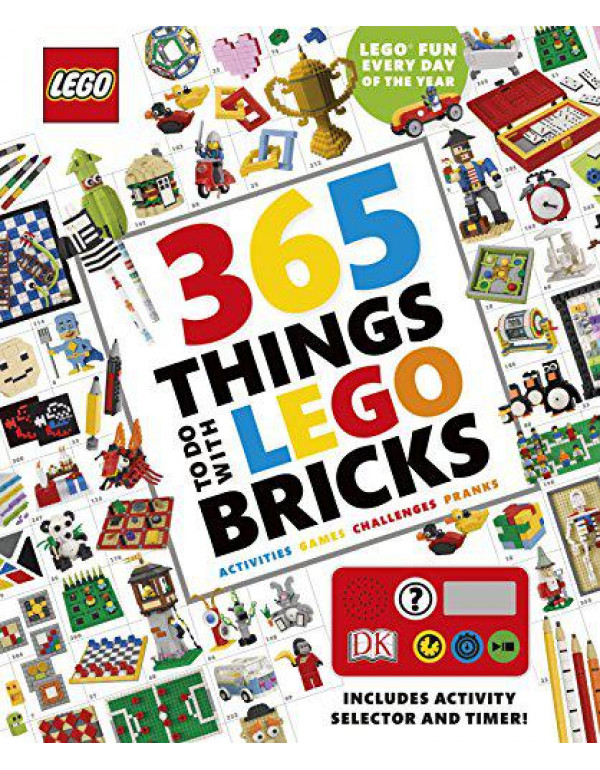365 Things to Do with Lego Bricks: With activity selector and timer By DK