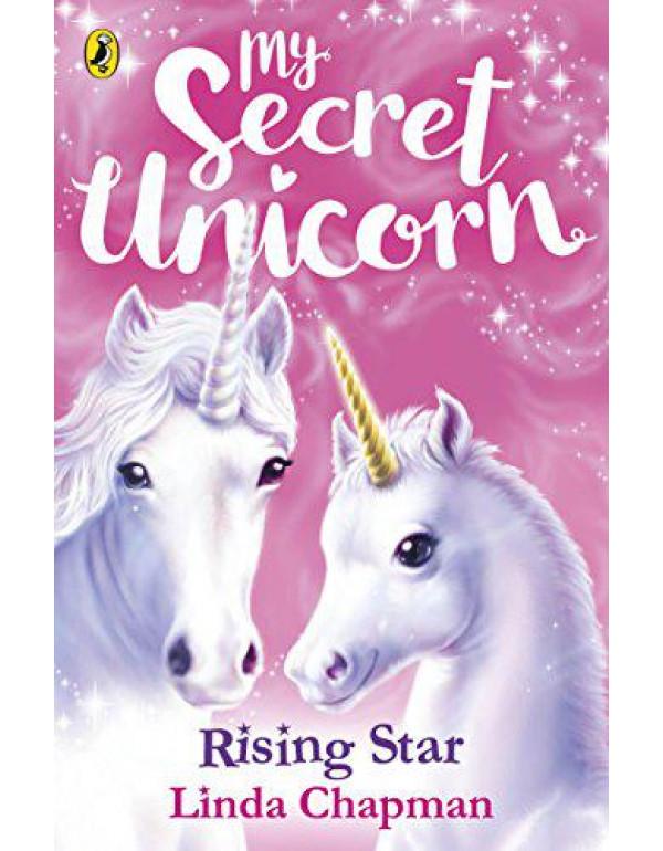 My Secret Unicorn: Rising Star By Chapman, Linda
