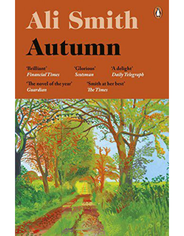 Autumn: SHORTLISTED for the Man Booker Prize 2017 (Seasonal Quartet) By Smith, Ali