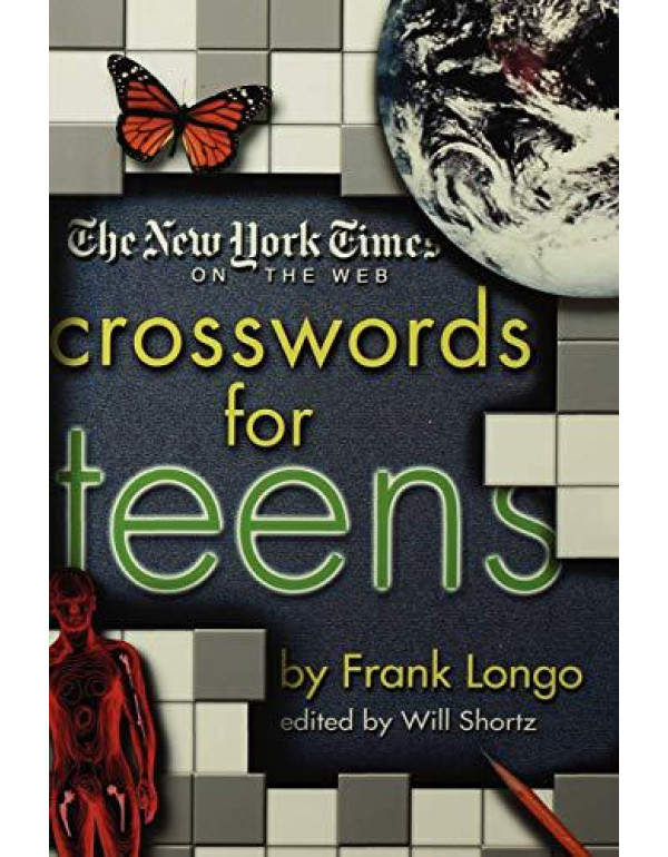 The New York Times on the Web Crosswords for Teens (New York Times Crossword Puzzles) By The New York Times
