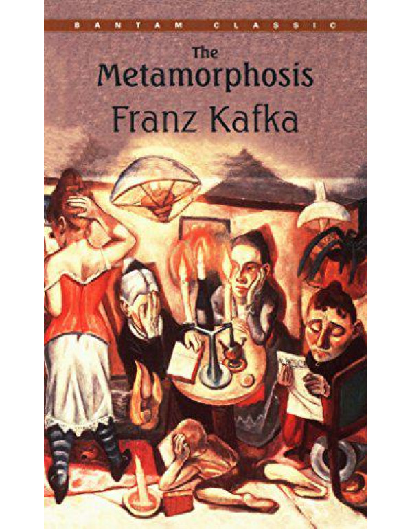 The Metamorphosis (Bantam Classics) By Kafka, Franz