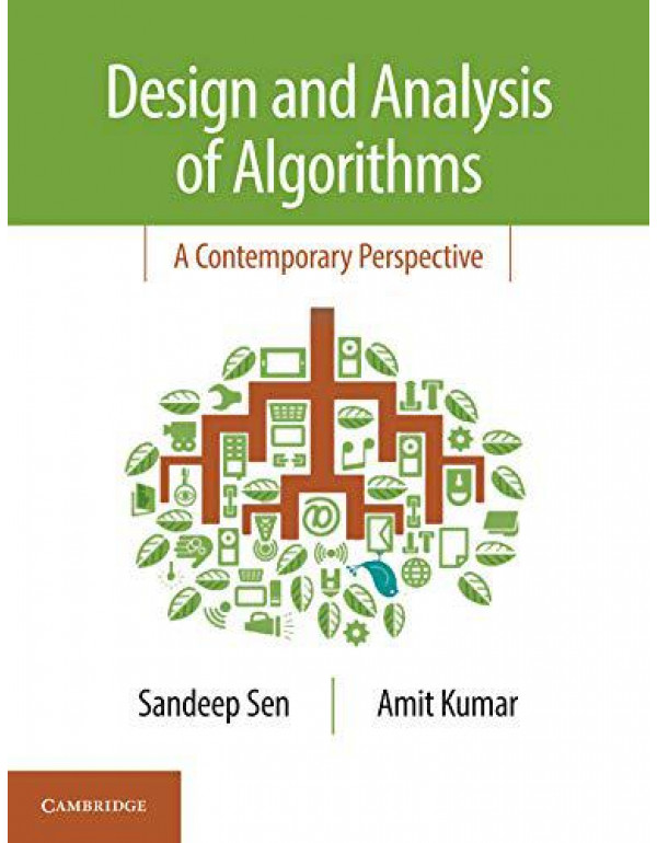 Design and Analysis of Algorithms: A Contemporary Perspective By Sen, Sandeep