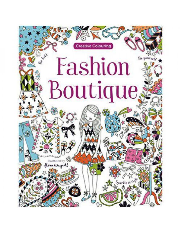 Fashion Boutique (Creative Colouring) By Xavier, Alice