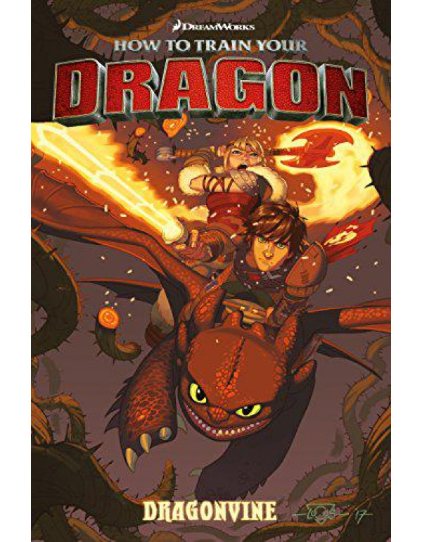 How to Train Your Dragon: Dragonvine By Dreamworks