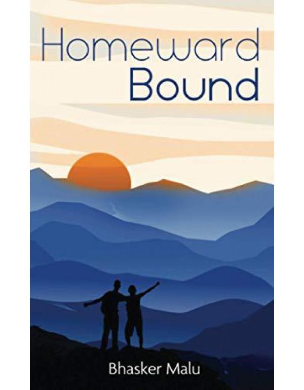 Homeward Bound By Bhasker Malu