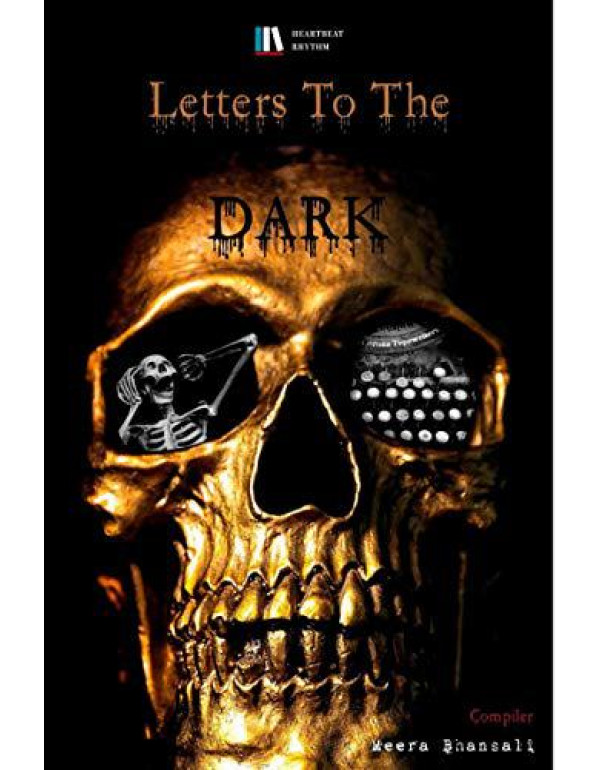 Letter To The Dark By Meera Bhansali