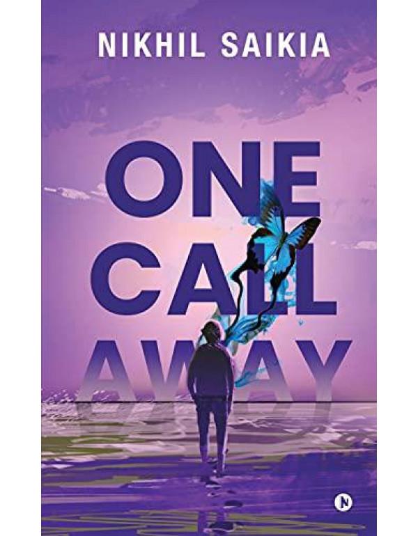 One Call Away By Nikhil Saikia