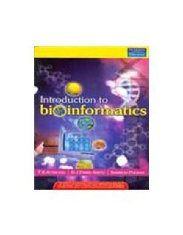 Introduction to Bioinformatics By Teresa Attwood