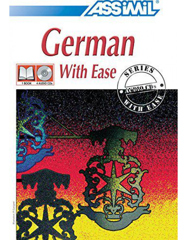 Assimil German with Ease: Book + 4 CDs By Hilde Schneider